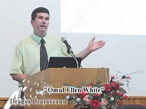 Dragos Brasoveanu – Omul Ellen White