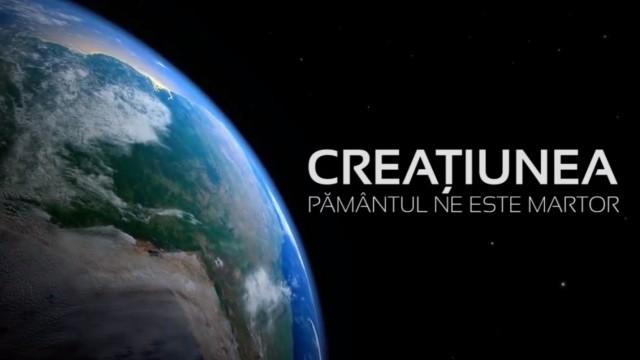 CREATIUNEA – PAMANTUL NE ESTE MARTOR