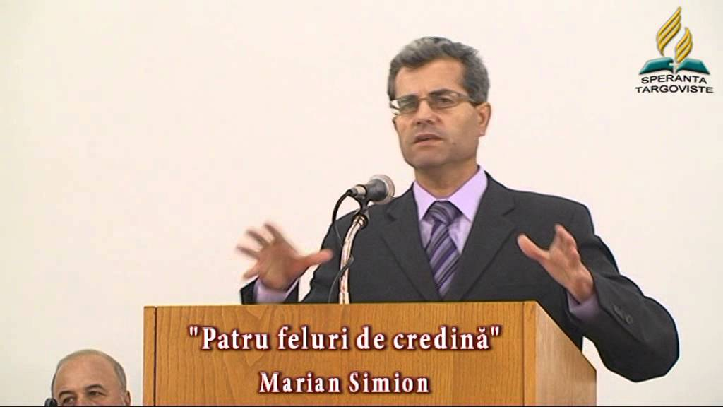 Marian Simion – Patru feluri de credinta