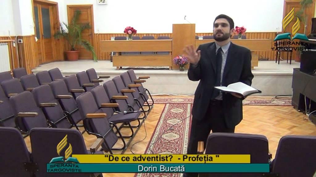 De ce adventist ?  Profetia Dorin Bucata