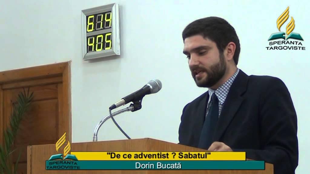 De ce adventist ? – SABATUL- Dorin Bucata