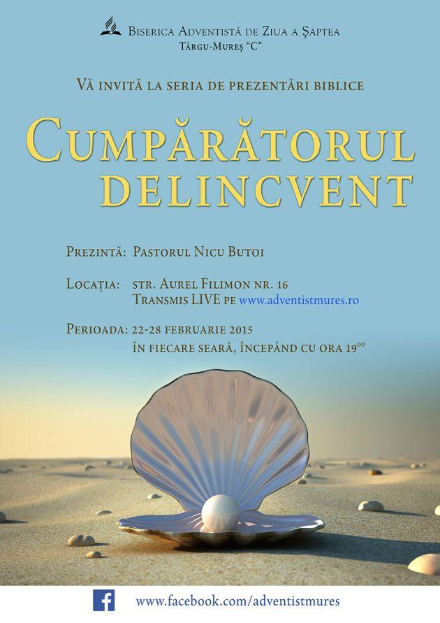 Cumparatorul delicvent - Prezentari biblice cu Nicu Butoi, 22 - 28 Februarie 2015, ora 19, pe www.adventistmures.ro