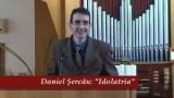 """Idolatria""- Daniel Sercau"