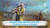 25.Belohnung aus Gnade – BILDER VOM REICHE GOTTES | Pastor Mag. Kurt Piesslinger