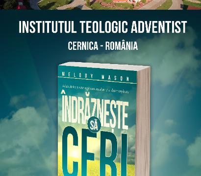 Lansare de carte la Institutul Teologic Adventist: Îndrăznește să ceri mai mult!