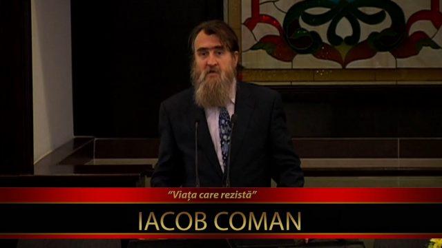Iacob Coman – Cine esti tu ? (08.07.2016)