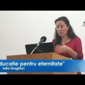 Iulia Draghici   Eduactie pentru eternitate