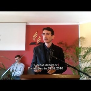 """Ceasul incercarii""  Daniel Sercau"
