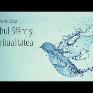 2 – Duhul Sfânt şi Spiritualitatea – Duhul Sfânt – o prezenţă permanentă şi nevăzută