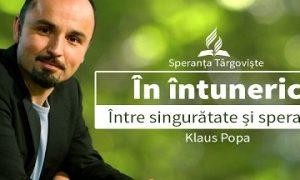 2.Klaus Popa – In intuneric – Intre singuratate si speranta