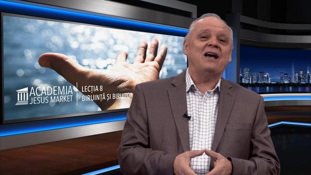 Academia Jesus Market Lectia 8. Biruinta si biruitor
