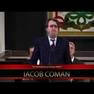 Iacob Coman – Ca Dumnezeu și totuși altfel (8 Aprilie 2017)