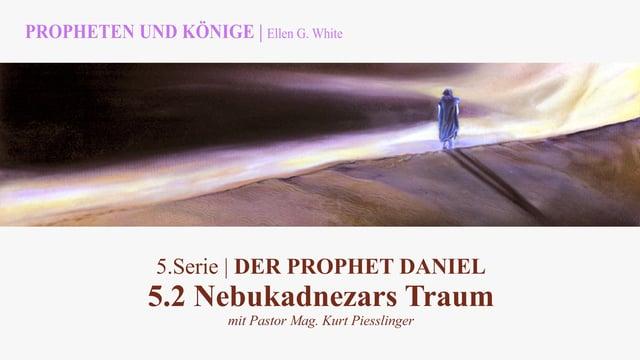 """5.2.Nebukadnezars Traum – """"DER PROPHET DANIEL"""" von PROPHETEN UND KÖNIGE – Kurt Piesslinger"""