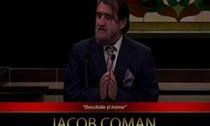 Iacob Coman – Dechide-ți inima! (16 August 2017)