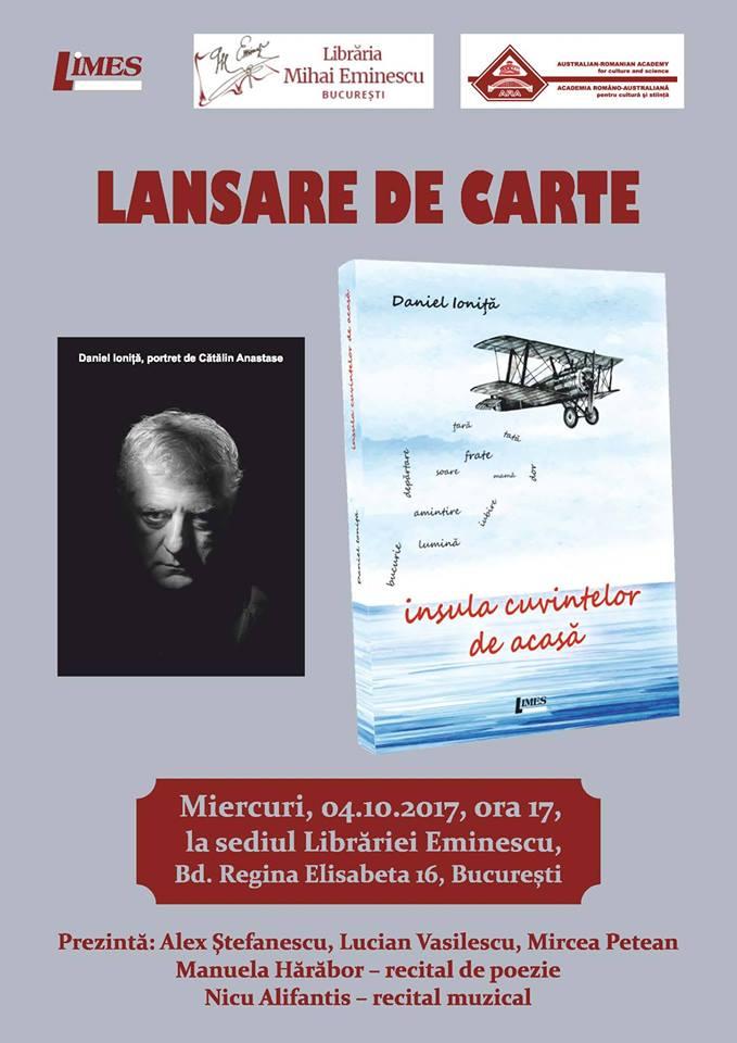 """Daniel Ionita – Lansare de carte: """"Insula cuvintelor de acasa"""", Bucuresti, 4 Oct 2017, Cluj 11 Oct 2017, Baia Mare 12 Oct 2017"""