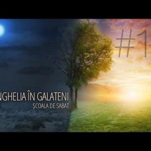 11 – Liberi în Hristos | Evanghelia în Galateni