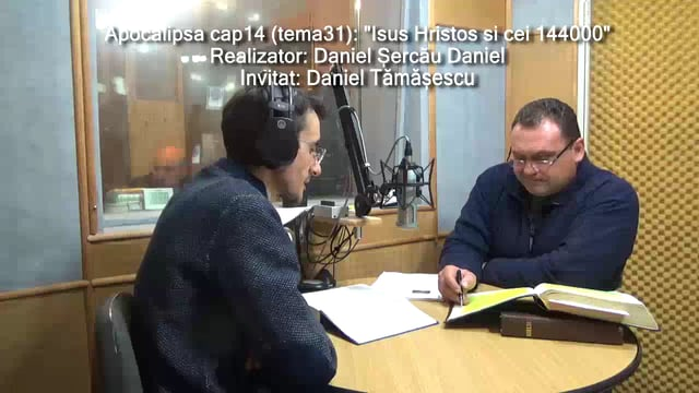 """Apocalipsa 14: ""Isus Hristos si cei 144000"" – RVS Timisoara Daniel Sercau"