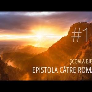 11 – Cei aleşi | Epistola către Romani