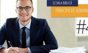4 – Căile lui Dumnezeu și căile lumii   Principii de Administrare