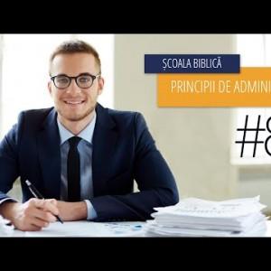 8 – Impactul returnării zecimii | Principii de Administrare