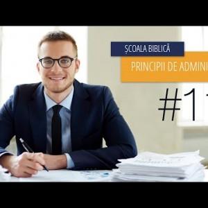 11 – Creștinul și datoriile financiare   Principii de Administrare