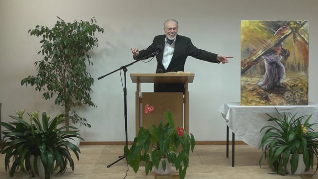 6.The crucifixion – THE PASSION OF OUR LORD | Pastor Kurt Piesslinger, M.A.