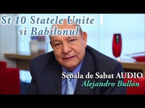 St. 10 Statele Unite si Babilonul – Comentariu de Alejandro Bullon