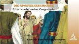 1.IHR WERDET MEINE ZEUGEN SEIN – DIE APOSTELGESCHICHTE | Pastor Mag. Kurt Piesslinger