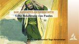 5.DIE BEKEHRUNG VON PAULUS – DIE APOSTELGESCHICHTE   Pastor Mag. Kurt Piesslinger
