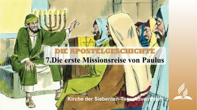 7.DIE ERSTE MISSIONSREISE VON PAULUS – DIE APOSTELGESCHICHTE | Pastor Mag. Kurt Piesslinger