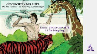 GESCHICHTEN DER BIBEL: 1.1 Die Schöpfung – URGESCHICHTE | Pastor Mag. Kurt Piesslinger