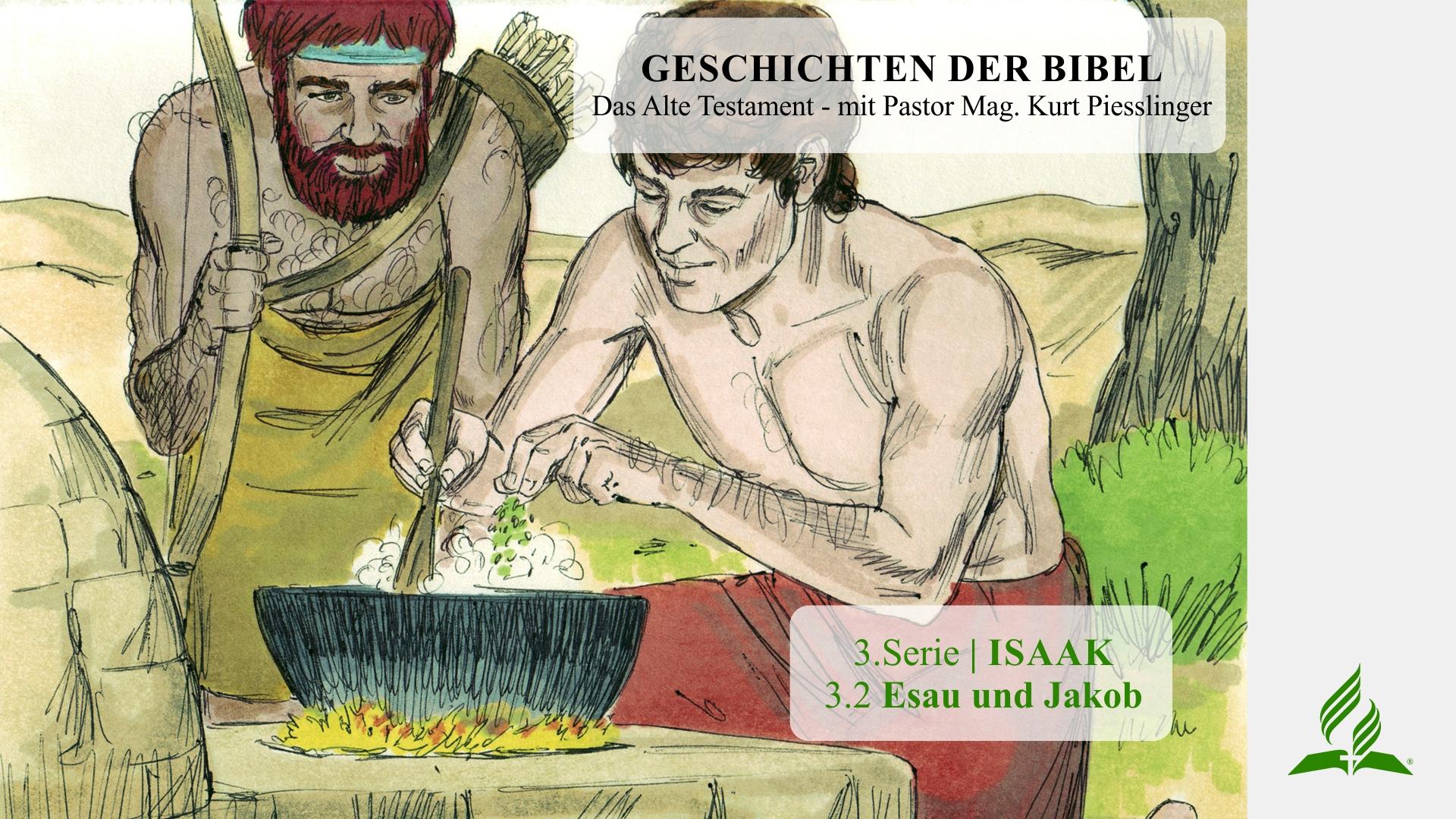 3.2 Esau und Jakob x
