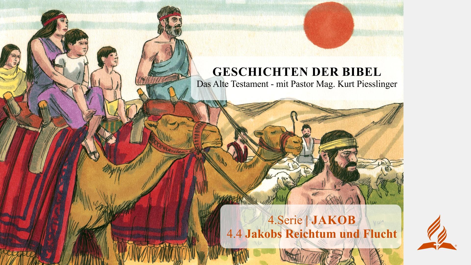 4.4 Jakobs Reichtum und Flucht x