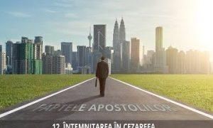12 – Întemnițarea în Cezareea | Faptele Apostolilor