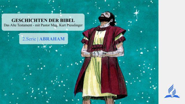 2.ABRAHAM | Pastor Mag. Kurt Piesslinger