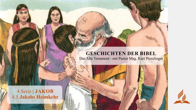 GESCHICHTEN DER BIBEL: 4.5 Jakobs Heimkehr – 4.JAKOB | Pastor Mag. Kurt Piesslinger