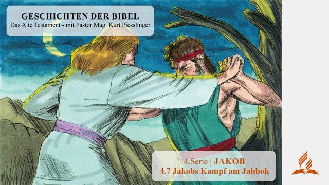GESCHICHTEN DER BIBEL: 4.7 Jakobs Kampf am Jabbok – 4.JAKOB   Pastor Mag. Kurt Piesslinger