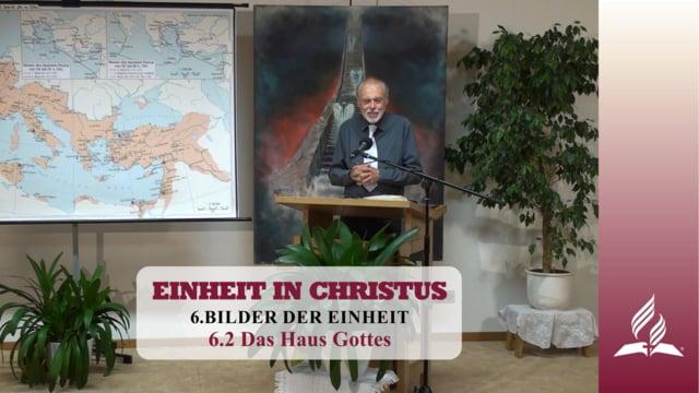 6.2 Das Haus Gottes – BILDER DER EINHEIT | Pastor Mag. Kurt Piesslinger