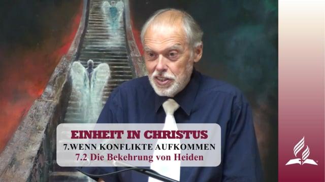 7.2 Die Bekehrung von Heiden – WENN KONFLIKTE AUFKOMMEN | Pastor Mag. Kurt Piesslinger