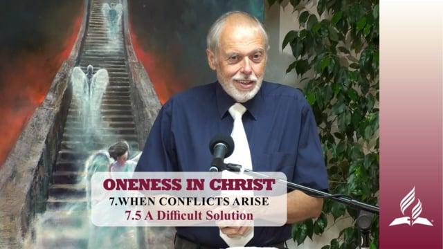 7.5 A Difficult Solution  – WHEN CONFLICTS ARISE | Pastor Kurt Piesslinger, M.A.