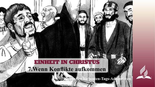 7.WENN KONFLIKTE AUFKOMMEN – EINHEIT IN CHRISTUS | Pastor Mag. Kurt Piesslinger