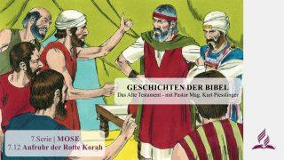 GESCHICHTEN DER BIBEL: 7.12 Aufruhr der Rotte Korah – 7.MOSE | Pastor Mag. Kurt Piesslinger