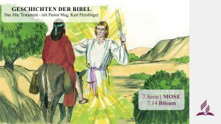 GESCHICHTEN DER BIBEL: 7.14 Bileam – 7.MOSE | Pastor Mag. Kurt Piesslinger