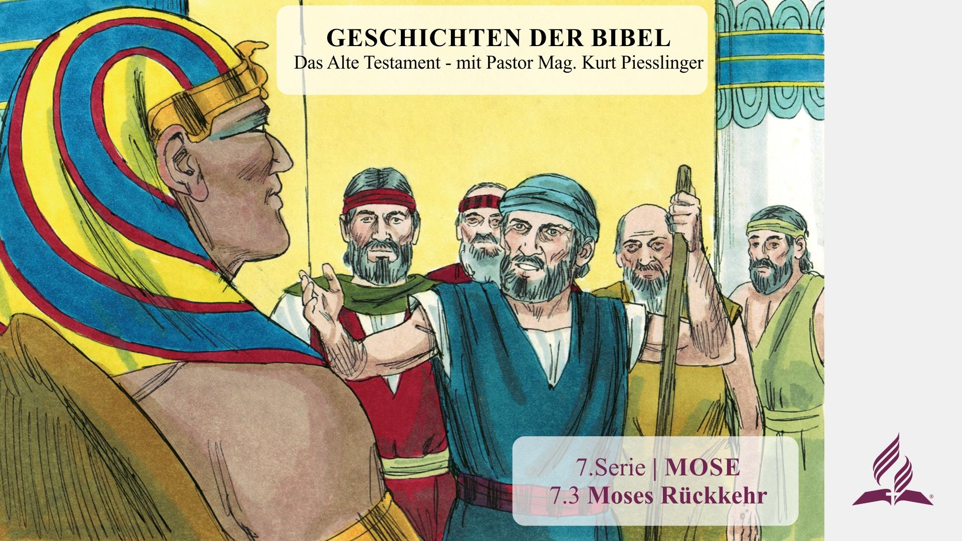 7.3 Moses Rückkehr x