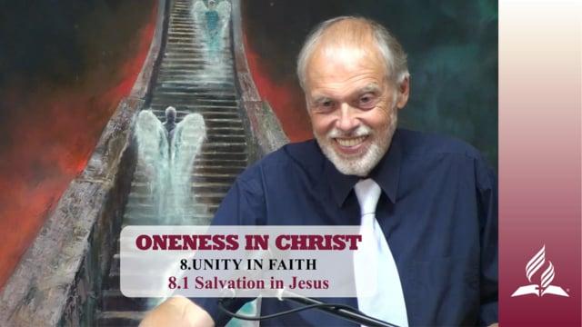 8.1 Salvation in Jesus – UNITY IN FAITH | Pastor Kurt Piesslinger, M.A.