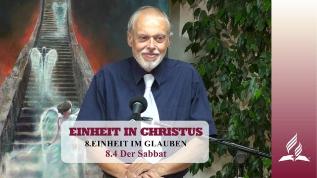 8.4 Der Sabbat – EINHEIT IM GLAUBEN | Pastor Mag. Kurt Piesslinger