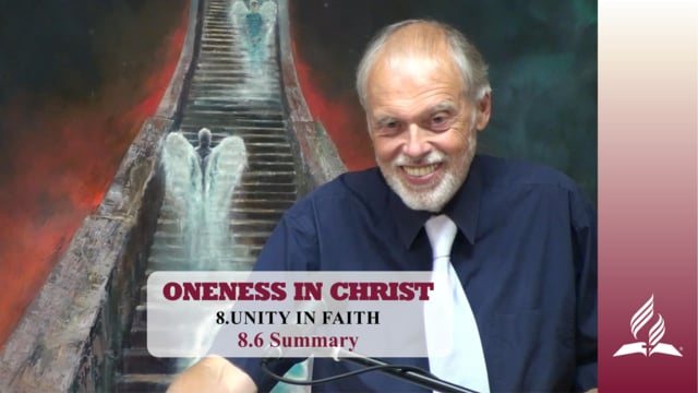 8.6 Summary – UNITY IN FAITH | Pastor Kurt Piesslinger, M.A.