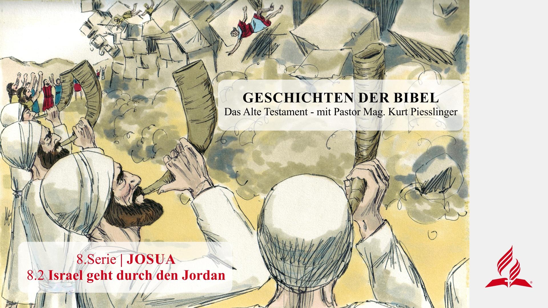 8.2 Israel geht durch den Jordan x