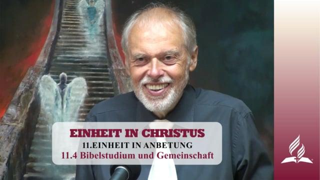 11.4 Bibelstudium und Gemeinschaft – EINHEIT IN ANBETUNG | Pastor Mag. Kurt Piesslinger