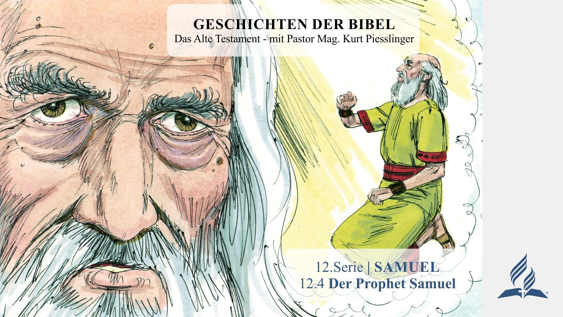 12.4 Der Prophet Samuel x